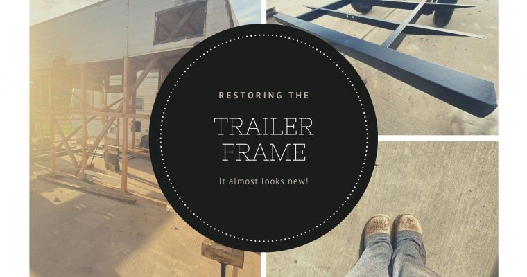 Restoring the Trailer Frame and Floor